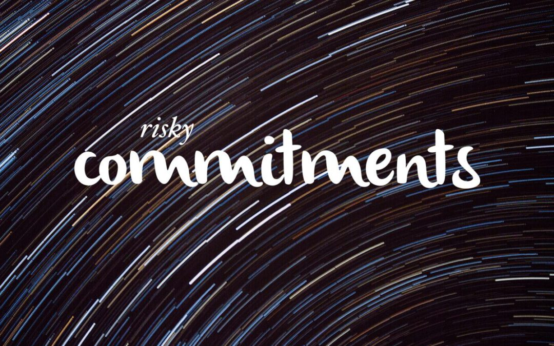 Risky Commitments