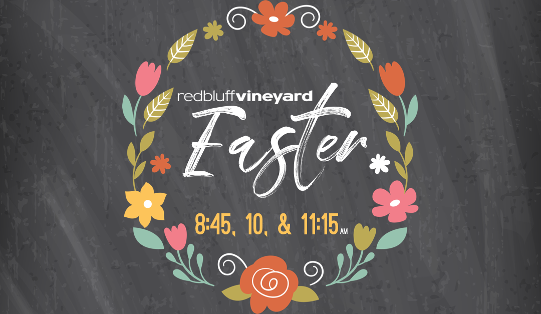 Easter at the Vineyard (2019