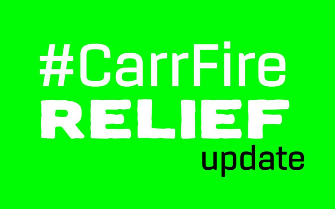#CarrFire Update, RBV Resource Plans, & Donation Info