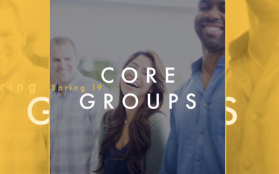 Core Groups are launching!