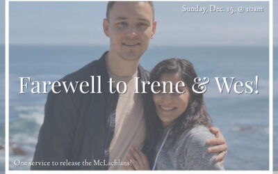 Sunday Farewell to Wes & Irene