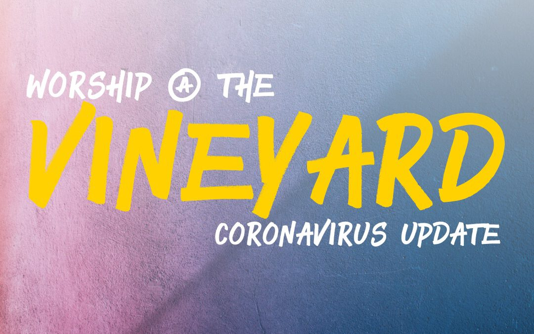 Red Bluff Vineyard Coronavirus Update (March 17)